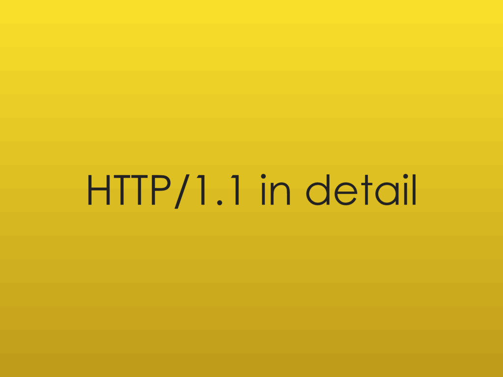 HTTP/1.1 in detail