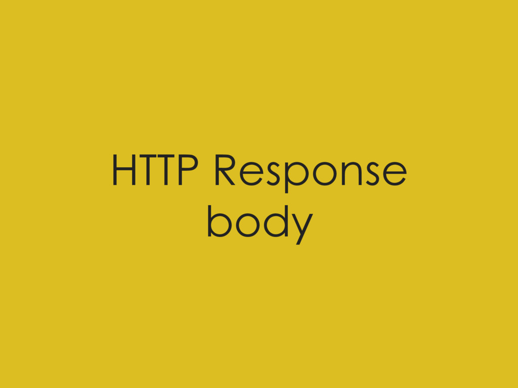 HTTP Response body