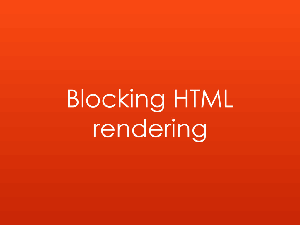 Blocking HTML rendering