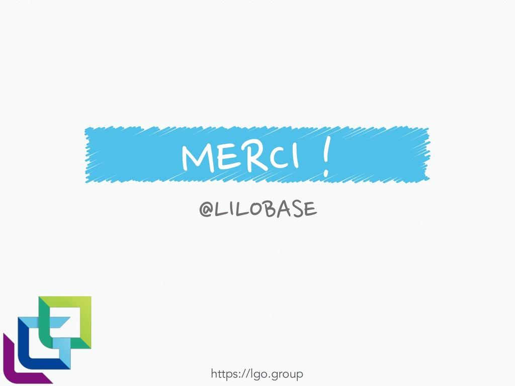 MERCI ! @LILOBASE https://lgo.group