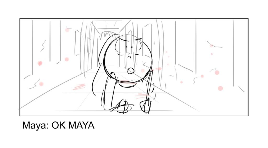 Ma y a : O K MA Y A