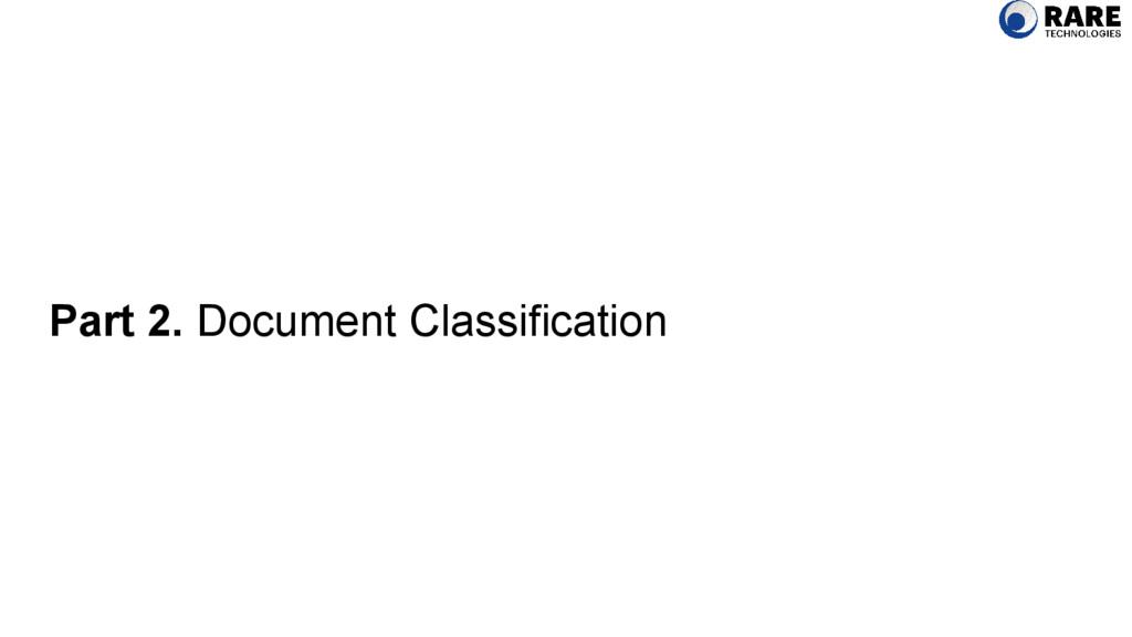 Part 2. Document Classification