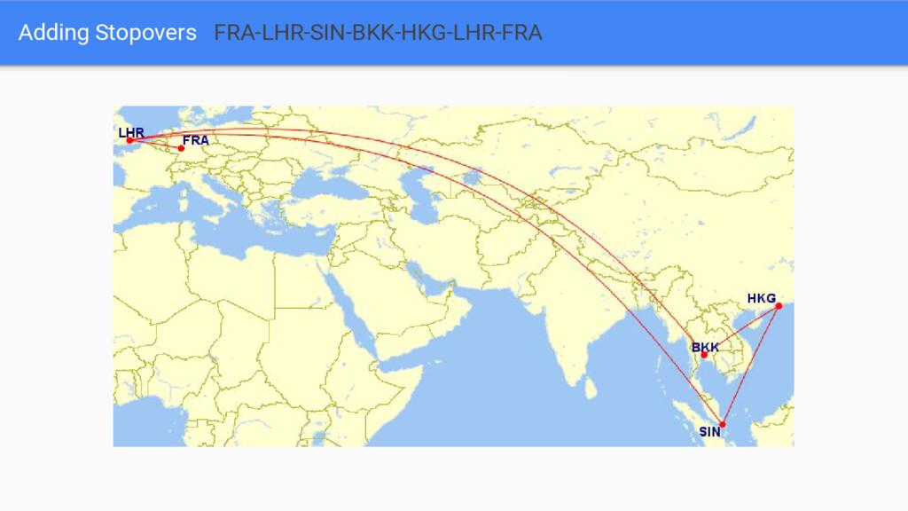 Adding Stopovers FRA-LHR-SIN-BKK-HKG-LHR-FRA