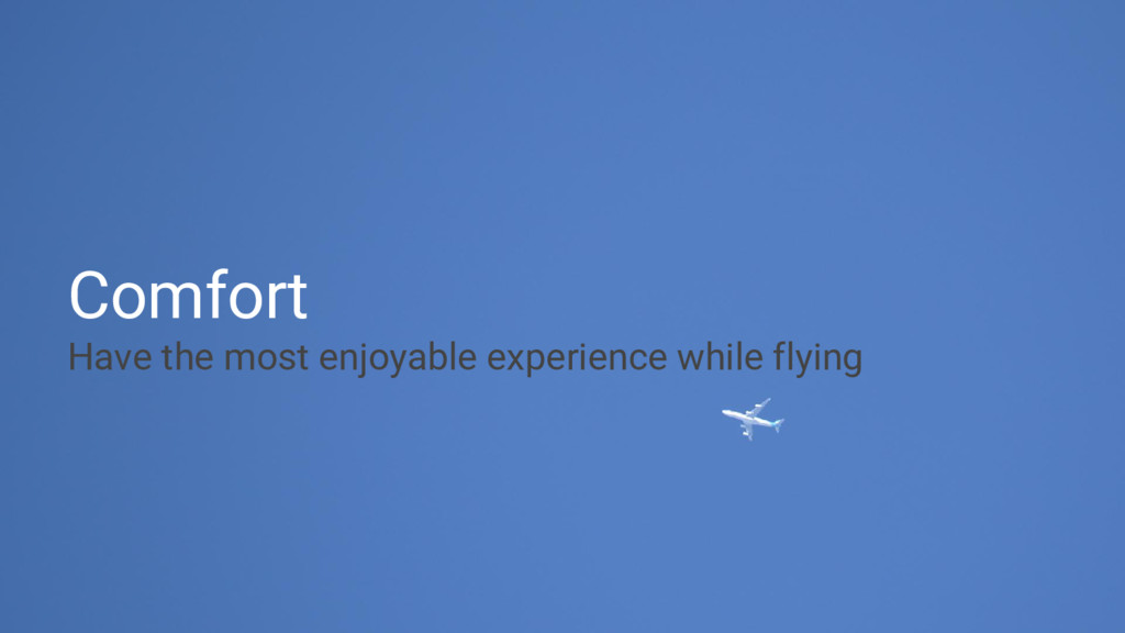 Comfort Have the most enjoyable experience whil...