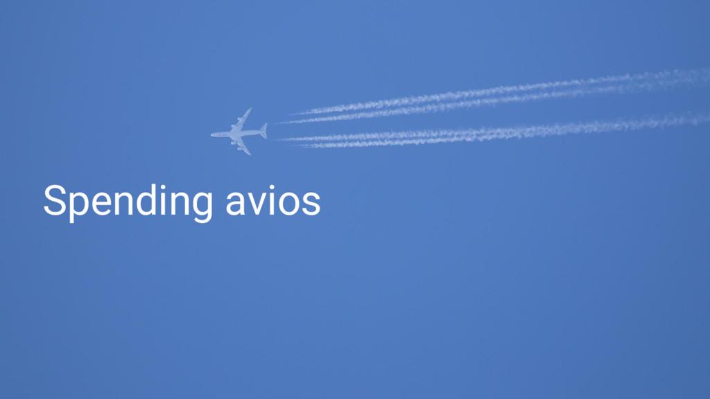 Spending avios