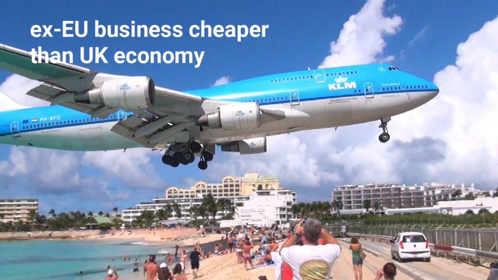 ex-EU business cheaper than UK economy
