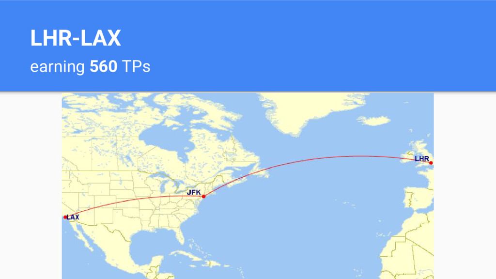 LHR-LAX earning 560 TPs