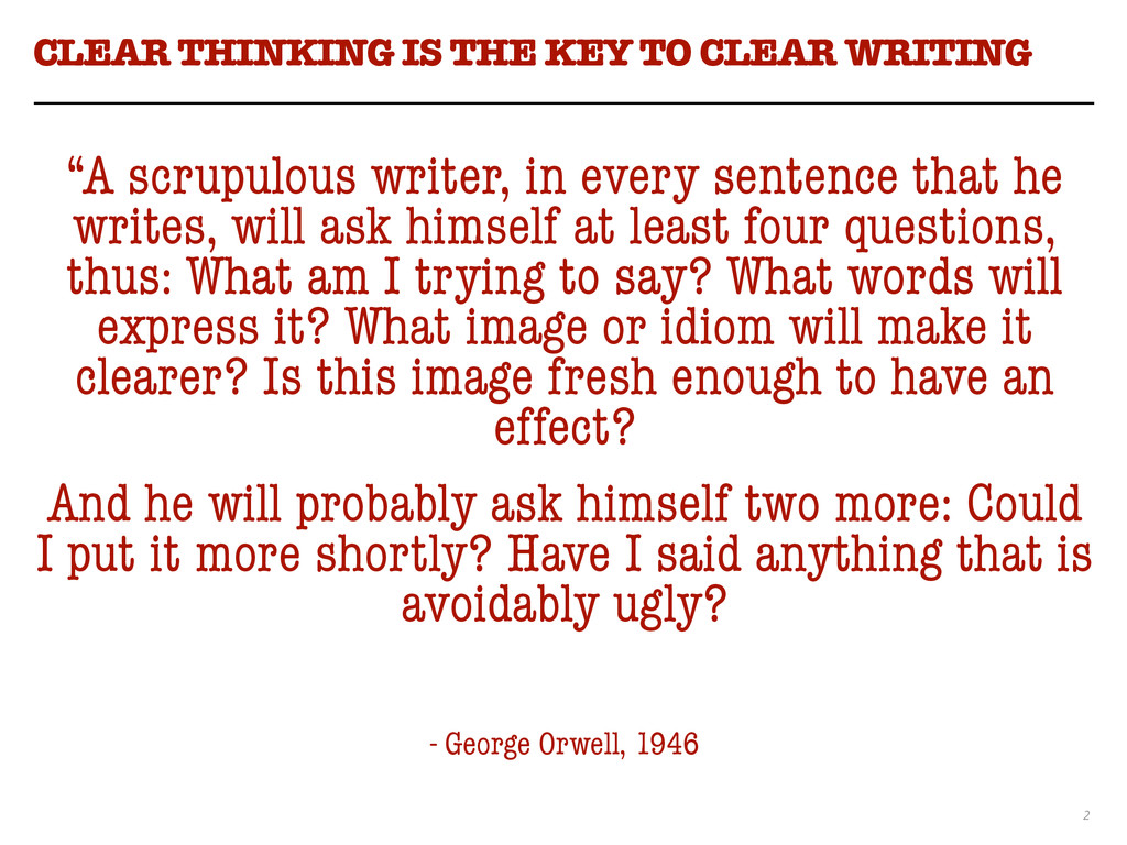 "2 CLEAR THINKING IS THE KEY TO CLEAR WRITING ""A..."