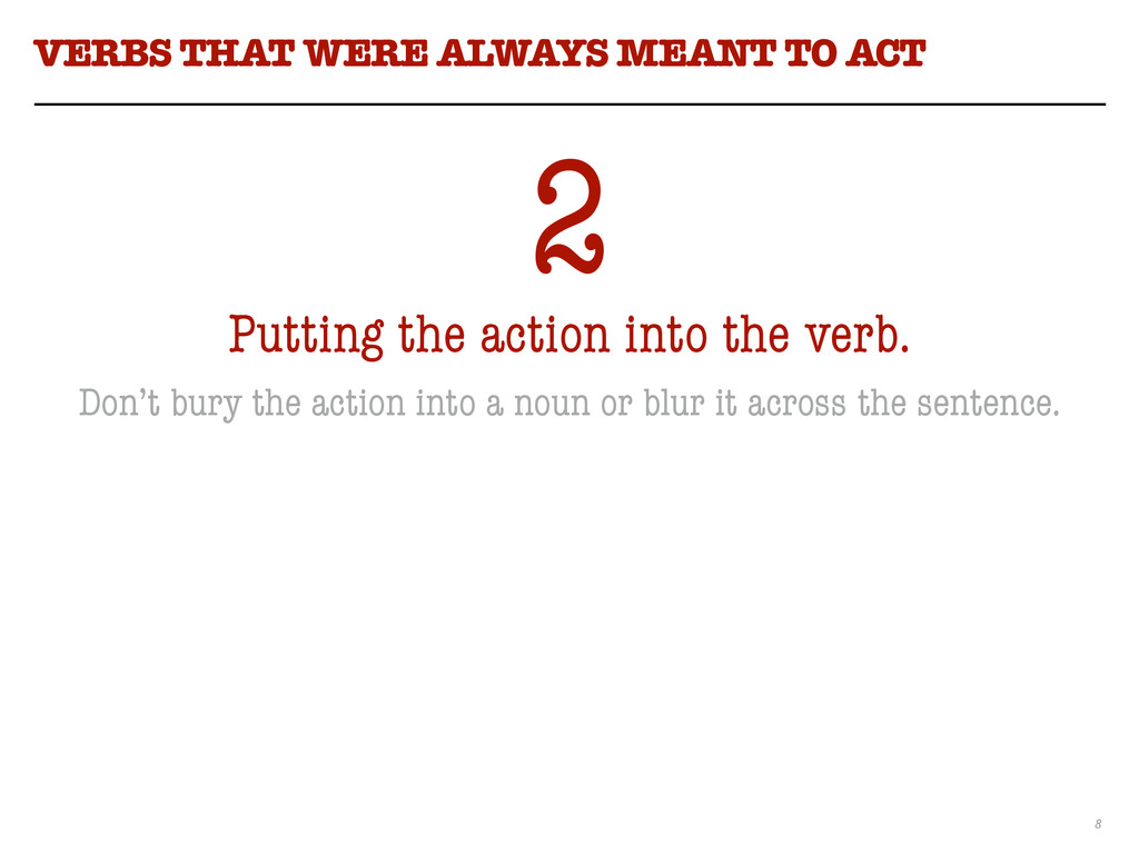 8 VERBS THAT WERE ALWAYS MEANT TO ACT 2 Putting...