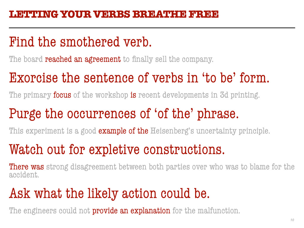 10 LETTING YOUR VERBS BREATHE FREE Find the smo...