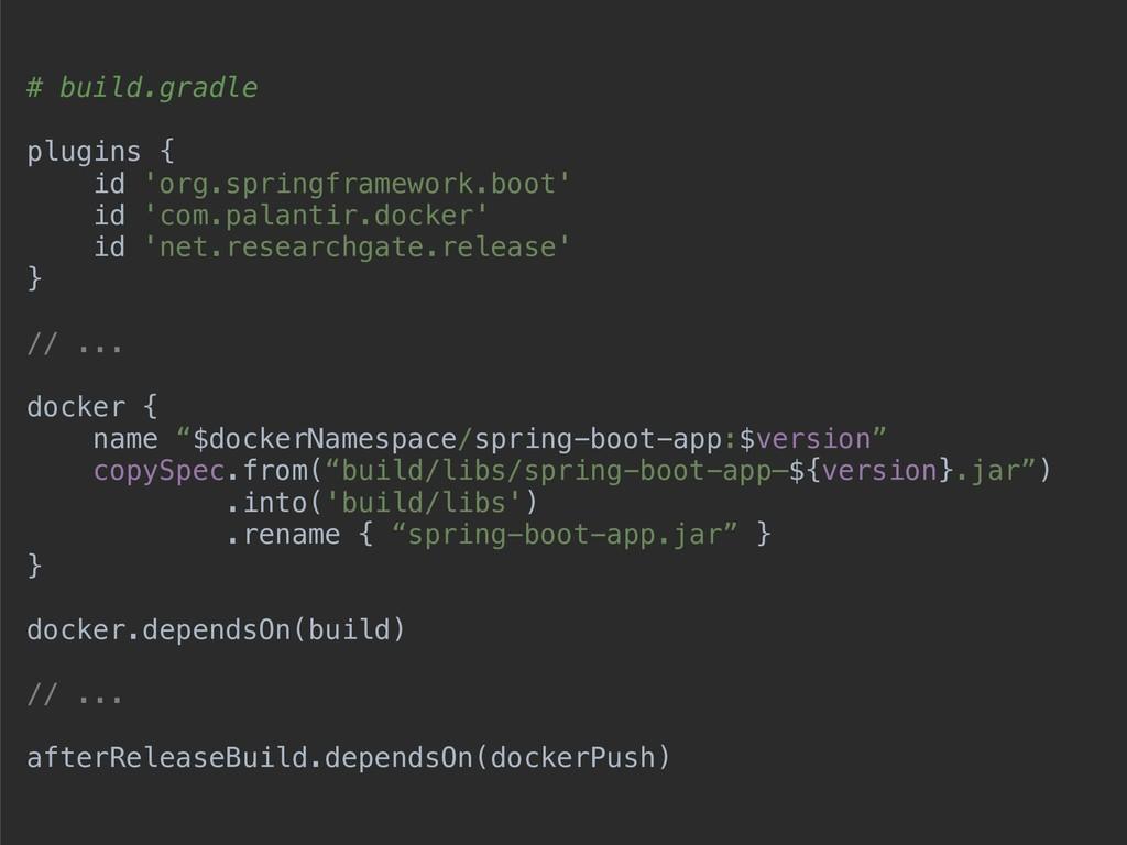# build.gradle plugins { id 'org.springframewor...