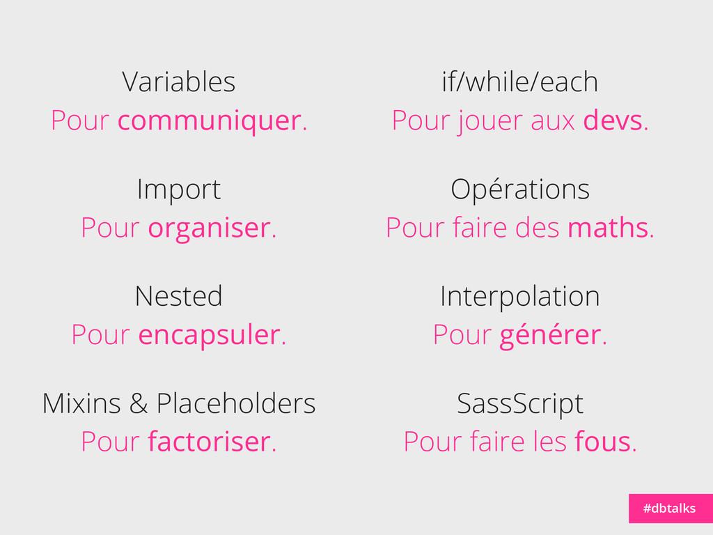 Variables Pour communiquer. #dbtalks Import Pou...