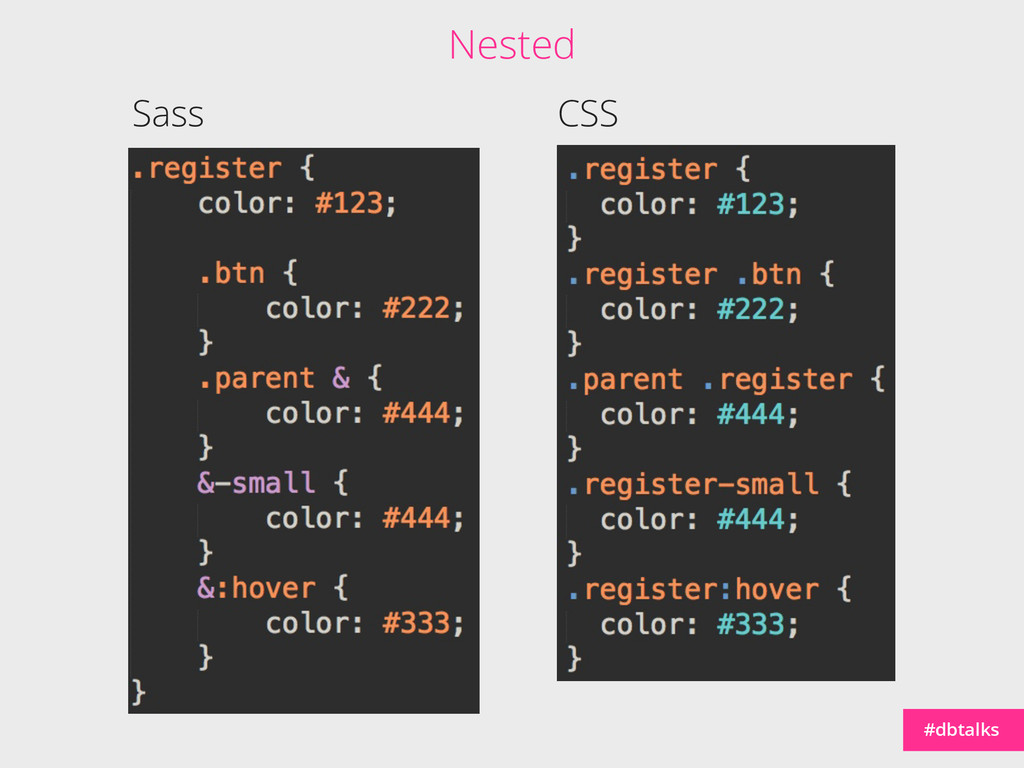 #dbtalks Sass CSS Nested