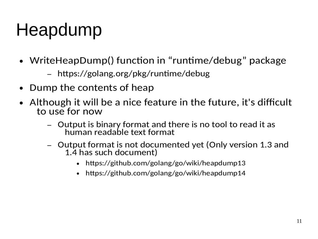"""11 Heapdump ● WriteHeapDump() function in """"runt..."""