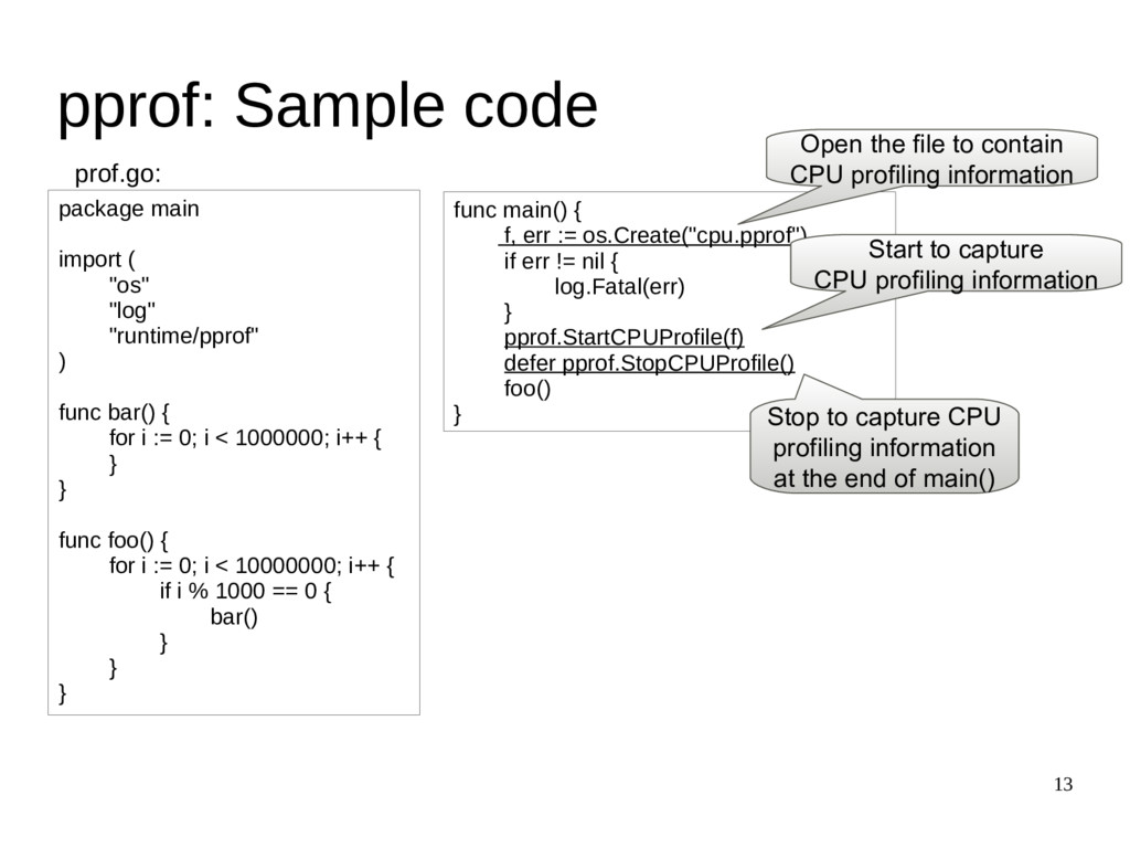 """13 pprof: Sample code package main import ( """"os..."""
