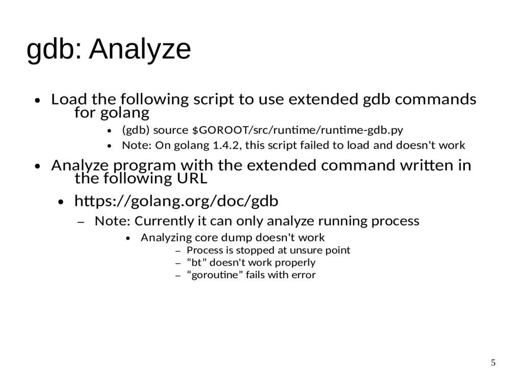 5 gdb: Analyze ● Load the following script to u...