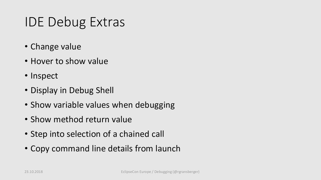 IDE Debug Extras • Change value • Hover to show...
