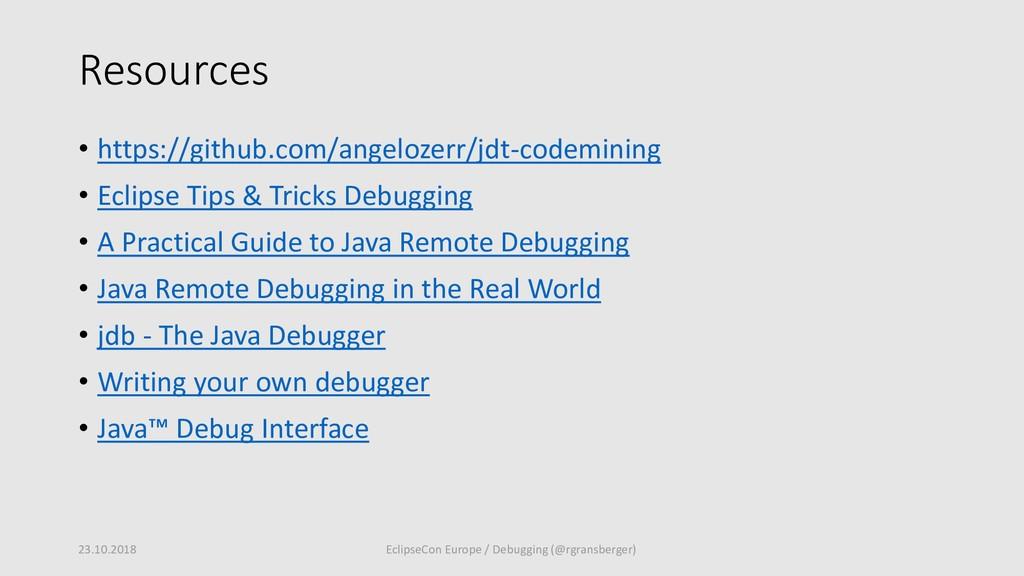 Resources • https://github.com/angelozerr/jdt-c...