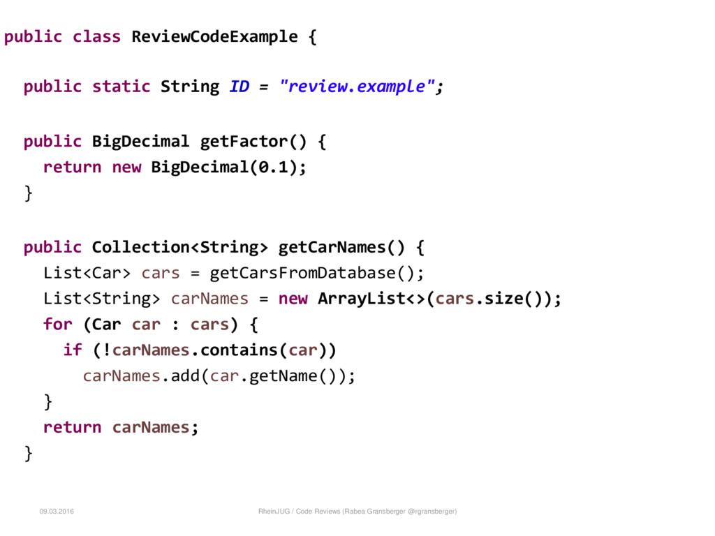 public class ReviewCodeExample { public static ...