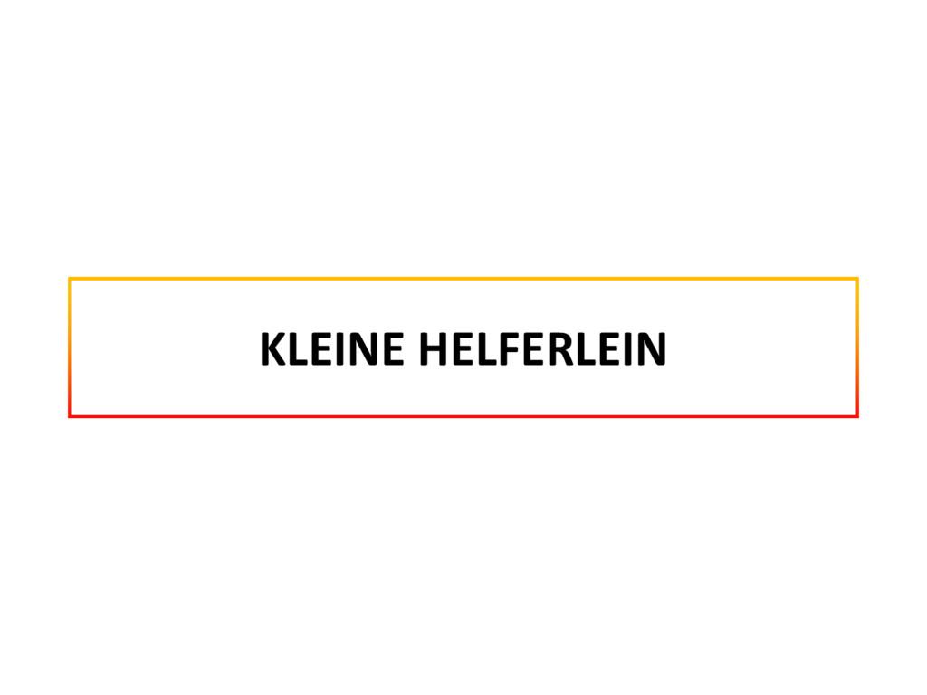 KLEINE HELFERLEIN
