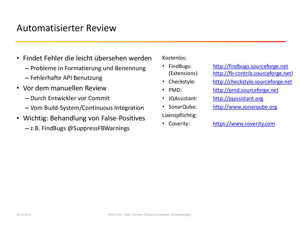 Automatisierter Review • Findet Fehler die leic...