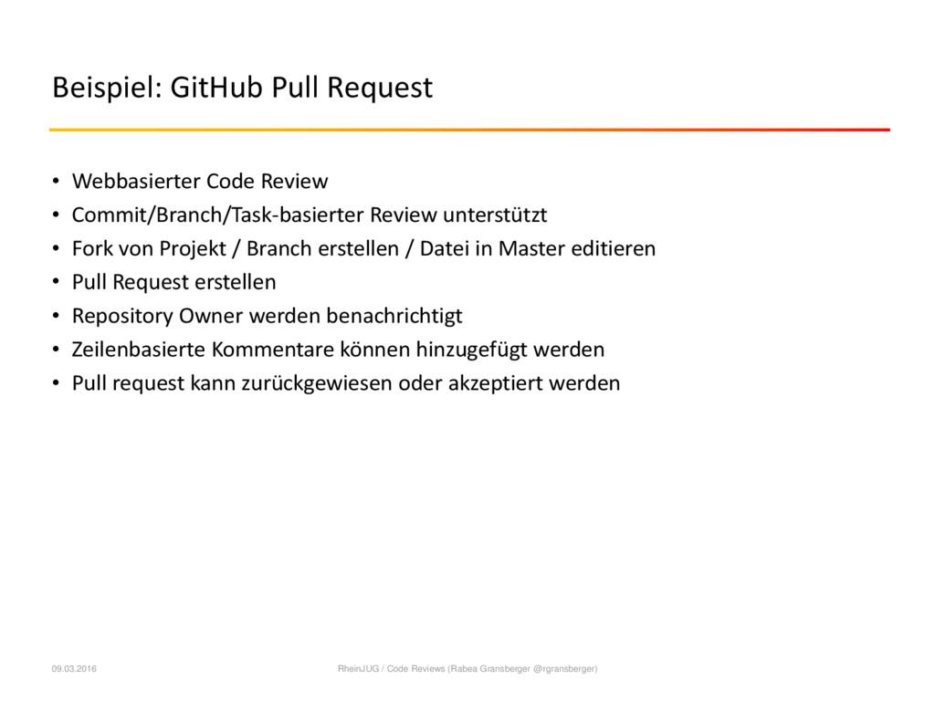 Beispiel: GitHub Pull Request • Webbasierter Co...