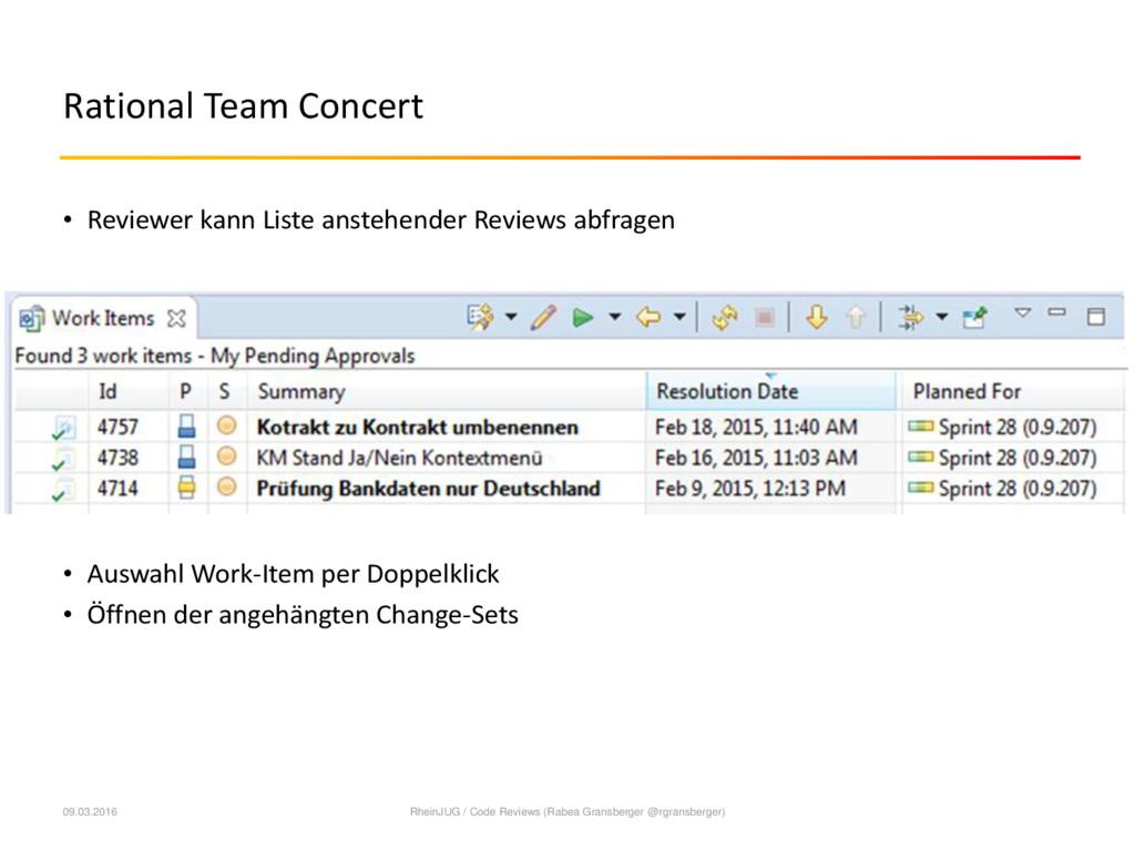 Rational Team Concert • Reviewer kann Liste ans...