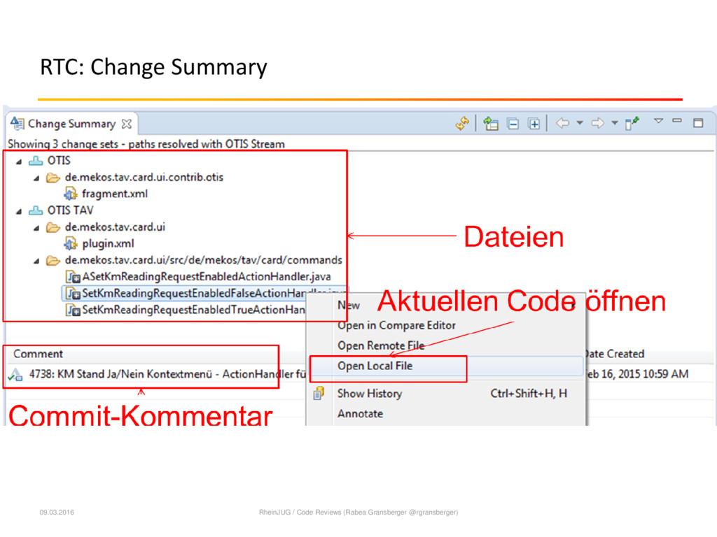 RTC: Change Summary 09.03.2016 RheinJUG / Code ...