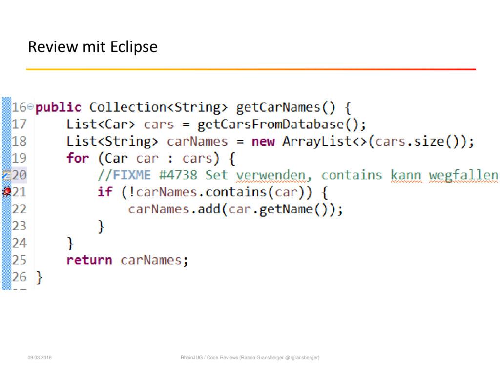 Review mit Eclipse 09.03.2016 RheinJUG / Code R...