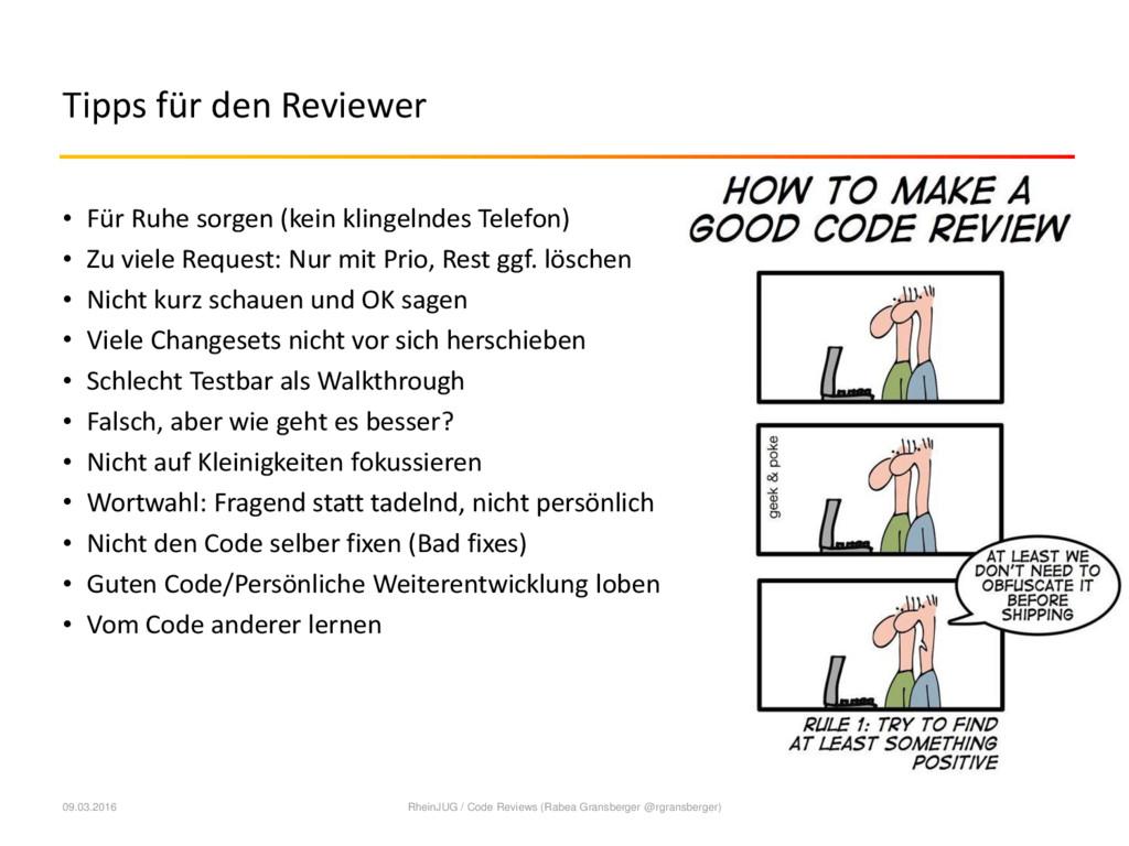 Tipps für den Reviewer • Für Ruhe sorgen (kein ...
