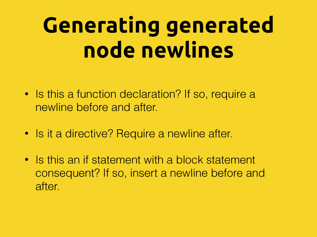 Generating generated node newlines • Is this a ...