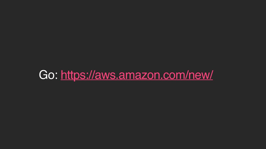 Go: https://aws.amazon.com/new/