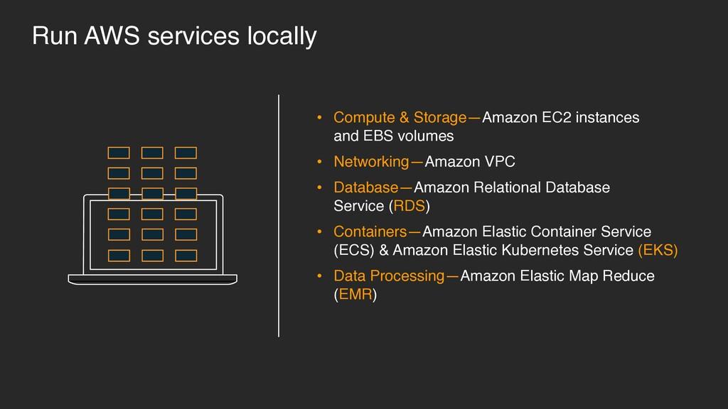 • Compute & Storage—Amazon EC2 instances  and ...