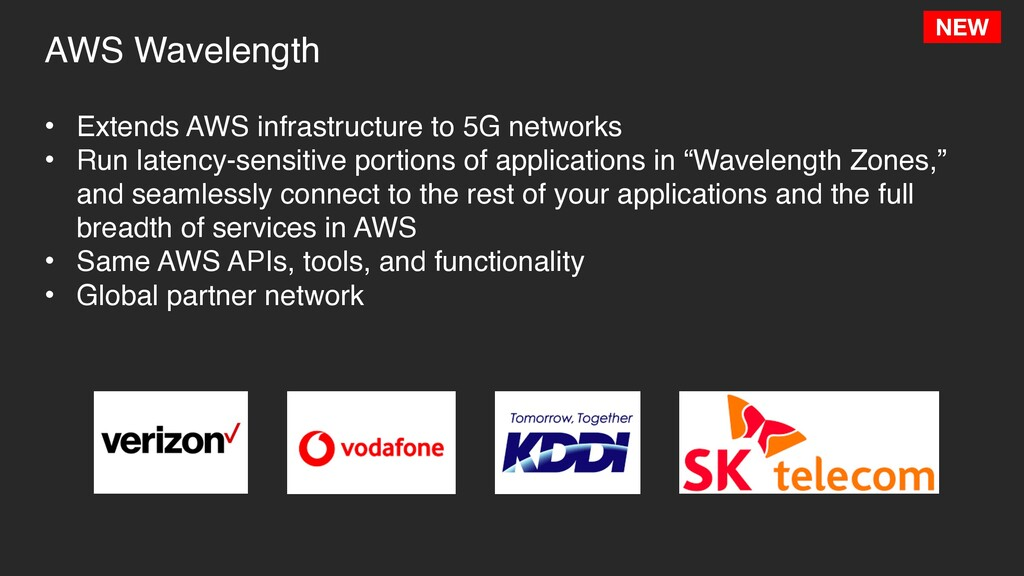 AWS Wavelength • Extends AWS infrastructure to ...