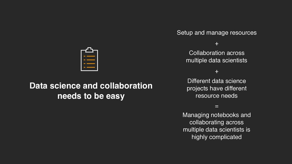 Data science and collaboration needs to be easy...