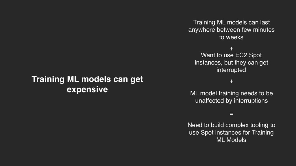 Training ML models can get expensive Training M...
