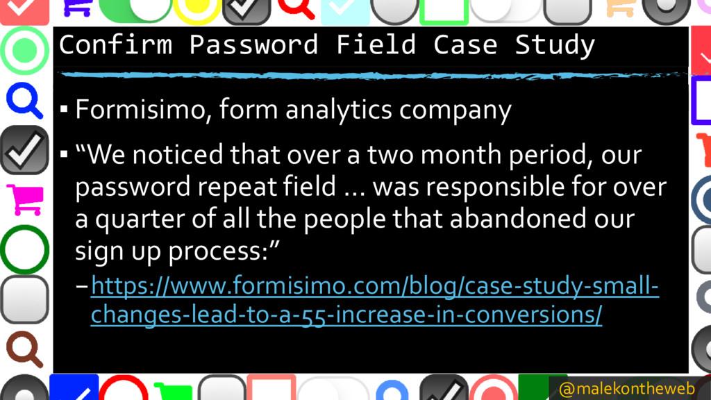 @malekontheweb Confirm Password Field Case Stud...