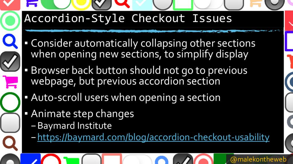 @malekontheweb Accordion-Style Checkout Issues ...