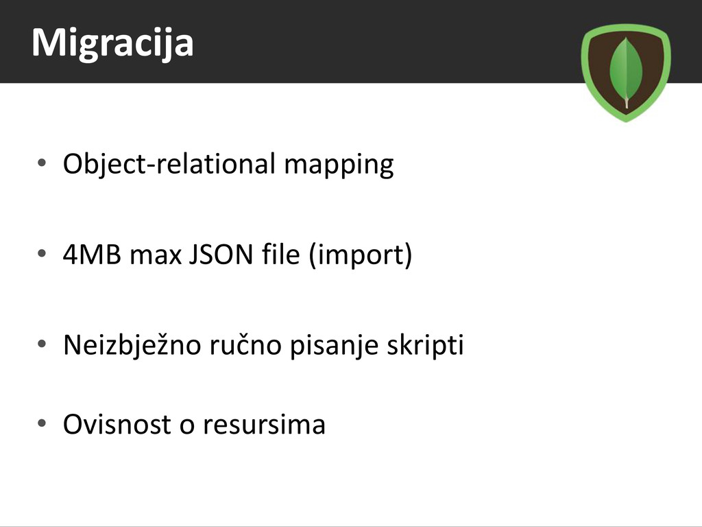 Migracija • Object-relational mapping • 4MB max...