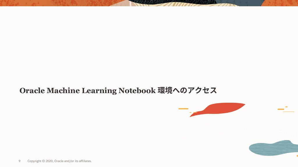 Oracle Machine Learning Notebook Copyright © 20...