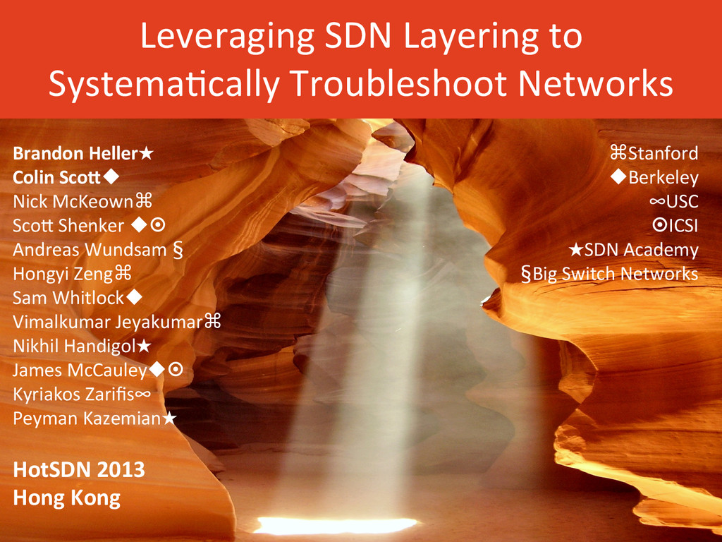 Leveraging SDN Layering to  Systema...