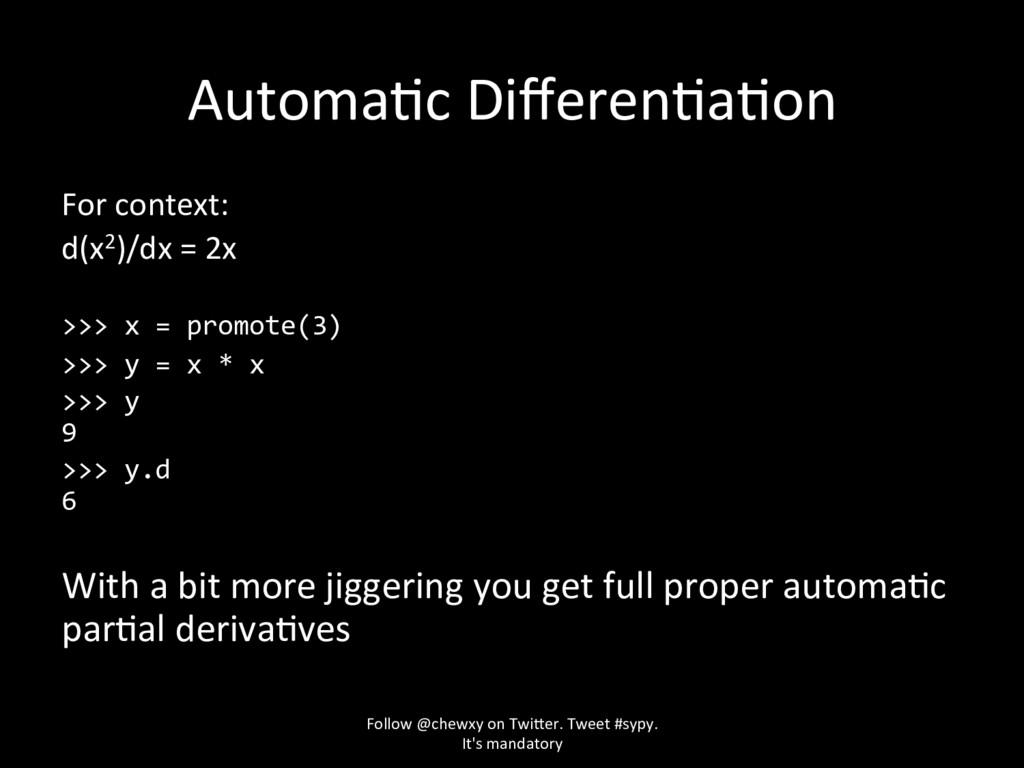 AutomaZc DifferenZaZon For context: d(x2)/dx = 2...