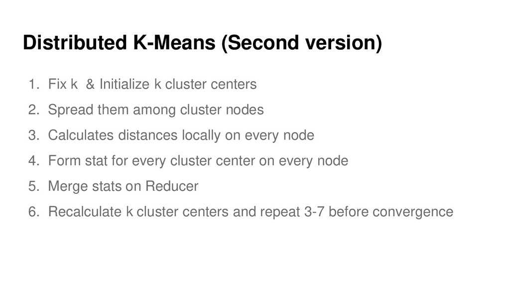 Distributed K-Means (Second version) 1. Fix k &...