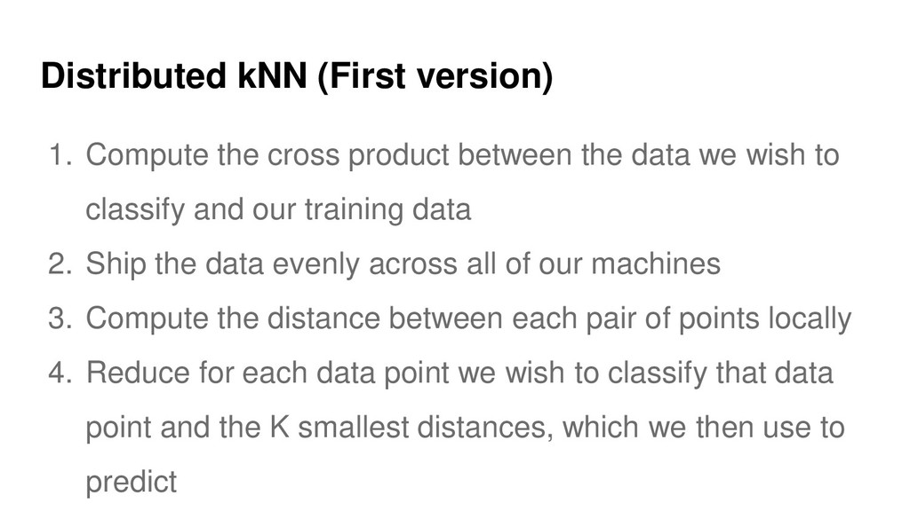 Distributed kNN (First version) 1. Compute the ...