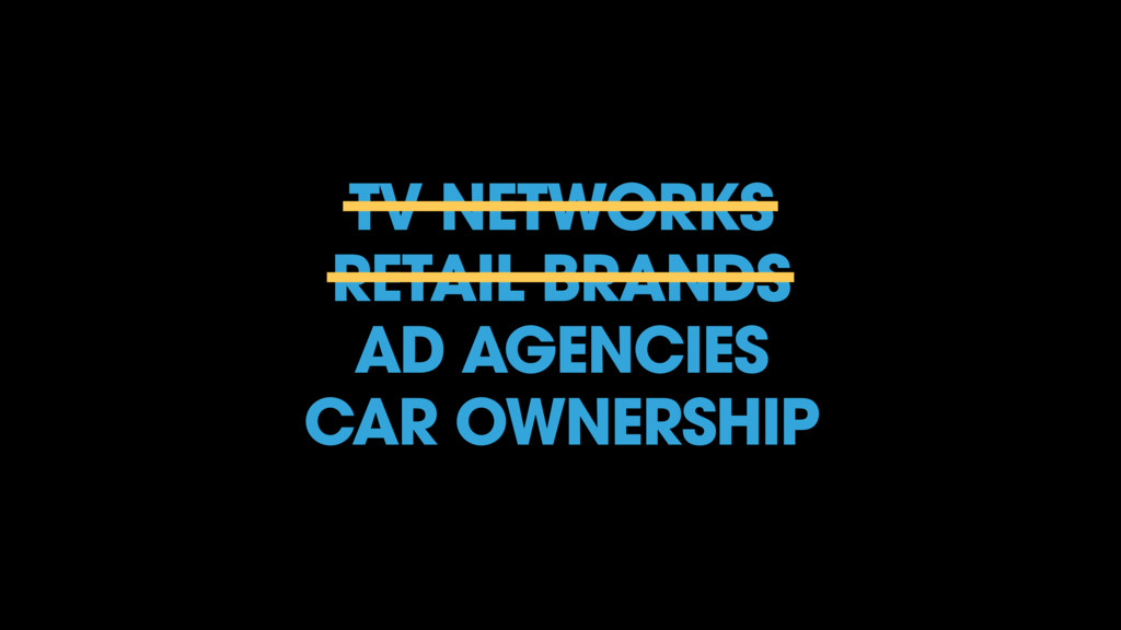 TV NETWORKS RETAIL BRANDS AD AGENCIES CAR OWNER...
