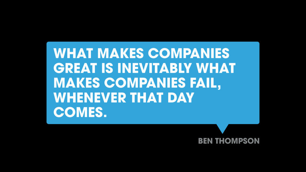 WHAT MAKES COMPANIES GREAT IS INEVITABLY WHAT M...