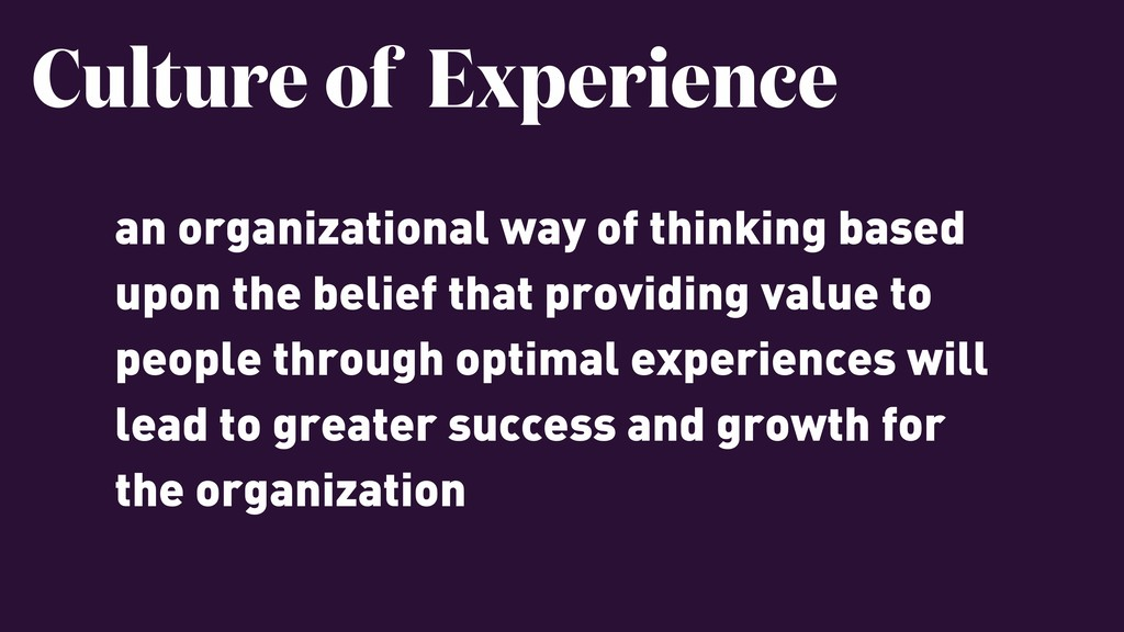 an organizational way of thinking based upon th...