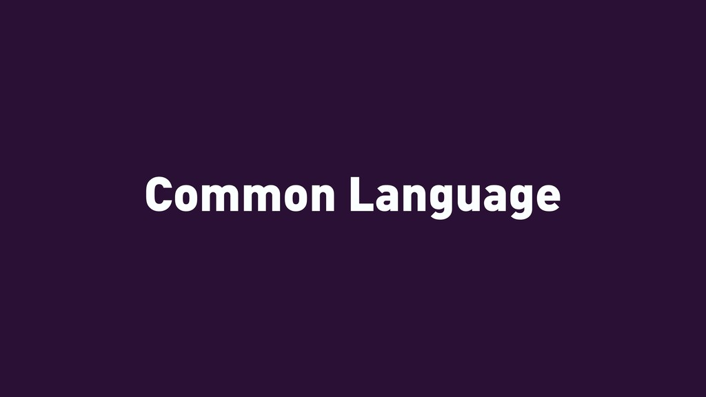 Common Language