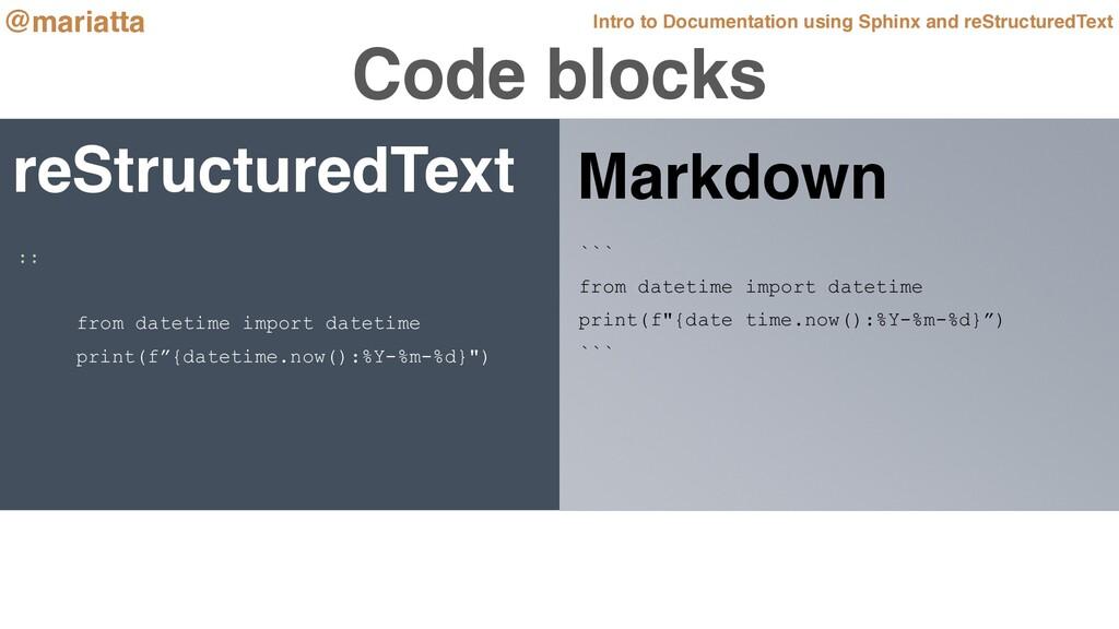 Code blocks reStructuredText ``` from datetime ...