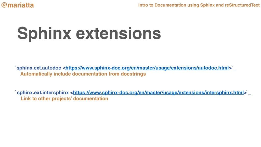 Sphinx extensions `sphinx.ext.autodoc <https://...